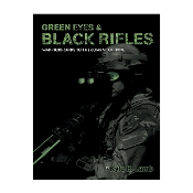 Green Eyes & Black Rifles: The Warriors Guide to the Combat Carb